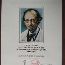 Sellos: CARTULINA CON SELLO Y MATASELLO I CENTENARIO DEL PROFESSOR IGNASSI BARRAQUER 1884-1965, AÑO1984. Lote 171513765