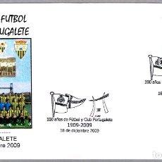 Sellos: MATASELLOS 100 AÑOS FUTBOL CLUB PORTUGALETE. PORTUGALETE, VIZCAYA, 2009. Lote 176733980