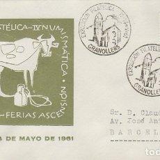 Sellos: AÑO 1961, GRANOLLERS, FERIAS DE LA ASCENSION, SOBRE OFICIAL DE LA EXPOSICION NUMERADO. Lote 176926179
