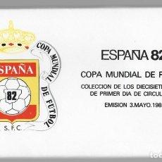 Sellos: REAL COMITÉ ORGANIZADOR COPA MUNDIAL DE FUTBOL ESPAÑA 82 - COLECCIÓN DE LOS 17 SPD (3-MAYO-1981). Lote 178076352