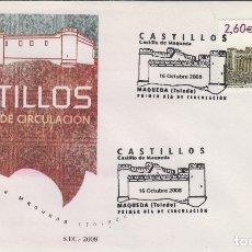 Sellos: 2008.- MAQUEDA ( TOLEDO ), CASTILLOS , MAT ESPECIAL .SOBRE PRIMER DIA SPD/FDC. Lote 178270281