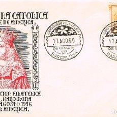 Francobolli: AÑO 1956, ISABEL LA CATOLICA, EXPOSICION FILATELICA DE GRACIA, SOBRE DE ALFIL CON SELLO ISABEL LA CA. Lote 182871116