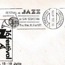 Sellos: MUSICA JAZZ FESTIVAL DE SAN SEBASTIAN (GUIPUZCOA) 1981. MATASELLOS RODILLO EN RARO SOBRE ILUSTRADO.. Lote 183333898