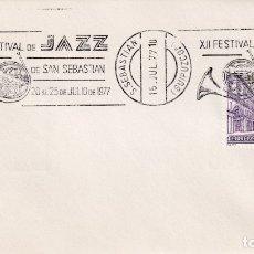 Sellos: MUSICA JAZZ XII FESTIVAL DE SAN SEBASTIAN (GUIPUZCOA) 1977. MATASELLOS DE RODILLO EN SOBRE.. Lote 183334543