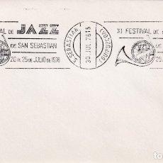 Sellos: MUSICA JAZZ XI FESTIVAL DE SAN SEBASTIAN (GUIPUZCOA) 1976. MATASELLOS DE RODILLO EN SOBRE.. Lote 183334628