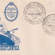 Sellos: BARCOS CIA TRASATLANTICA CENTENARIO, BARCELONA 1950. MATASELLOS MOD 1 SOBRE SIN CIRCULAR ALFIL. RARO. Lote 187538318