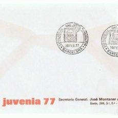 Sellos: SOBRE JUVENIA 77 BARCELONA . Lote 193435640