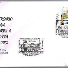 Sellos: MATASELLOS 140 AÑOS LLEGADA DEL FERROCARRIL. CALAHORRA, LA RIOJA, 2003. Lote 194324852