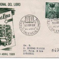 Sellos: SOBRE ILUSTRADO CERTIFICADO CON MATASELLOS DE LA FERIA DEL LIBRO DE VALENCIA DE 1969. Lote 194392532