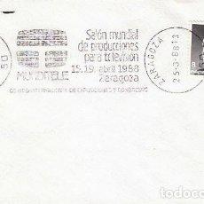 Sellos: AÑO 1988, MUNDITELE, SALÓN DE PRODUCCIONES PARA TELEVISION EN ZARAGOZA, RODILLO. Lote 194603757