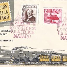Timbres: EDIFIL 1037-1039 CENTENARIO DEL FERROCARRIL 1948. SOBRE 1ª EXPOSICIÓN FILATÉLICA DE MATARÓ.. Lote 194763338