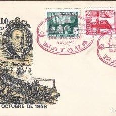 Timbres: EDIFIL 1037-1039 CENTENARIO DEL FERROCARRIL 1948. SOBRE DÍA DEL SELLO. CENTº CARRIL DE MATARÓ.. Lote 194763372