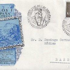 Sellos: IV CENTENARIO CARLOS I DE ESPAÑA Y V DE ALEMANIA. BARCELONA 1958. SOBRE CON MATASELLOS ESPECIAL.. Lote 194769861