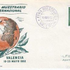 Sellos: XXX FERIA MUESTRARIO INTERNACIONAL. VALENCIA 1952. SOBRE CON MATASELLOS ESPECIAL.. Lote 194771213
