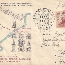 Sellos: VIAJE INAUGURAL TRENES DIRECTOS MADRID-BARCELONA. TARRAGONA 1952. SOBRE CON MATASELLOS ESPECIAL.. Lote 194774375
