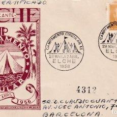 Sellos: CAMPAMENTO CIRCULAR II, ELCHE (ALICANTE) 1956. MATASELLOS EN SOBRE CIRCULADO DE DP MUY RARO ASI. MPM. Lote 195141426