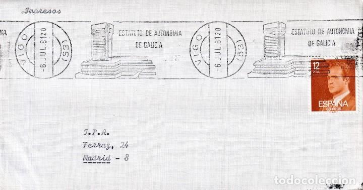 ESTATUTO AUTONOMIA DE GALICIA, VIGO (PONTEVEDRA) 1981. RARO MATASELLOS DE RODILLO EN SOBRE. (Sellos - Historia Postal - Sello Español - Sobres Primer Día y Matasellos Especiales)