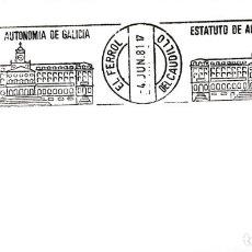 Sellos: ESTATUTO DE AUTONOMIA DE GALICIA, EL FERROL DEL CAUDILLO (CORUÑA) 1981 RARO MATASELLOS RODILLO SOBRE. Lote 195396673
