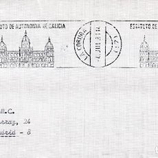 Sellos: ESTATUTO DE AUTONOMIA DE GALICIA, LA CORUÑA 1981. RARO MATASELLOS DE RODILLO EN SOBRE. MPM. . Lote 195397093