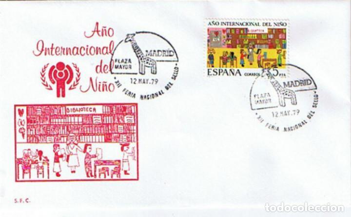 EDIFIL 2519 AÑO INTERNACIONAL DEL NIÑO 1979. SOBRE Y SELLO CONMEMORATIVO FERIA NACIONAL DEL SELLO (Sellos - Historia Postal - Sello Español - Sobres Primer Día y Matasellos Especiales)