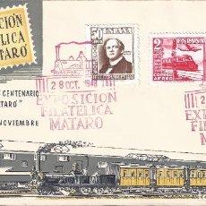 Sellos: EDIFIL 1037-1039 CENTENARIO DEL FERROCARRIL 1948. SOBRE 1ª EXPOSICIÓN FILATÉLICA DE MATARÓ.. Lote 196291775