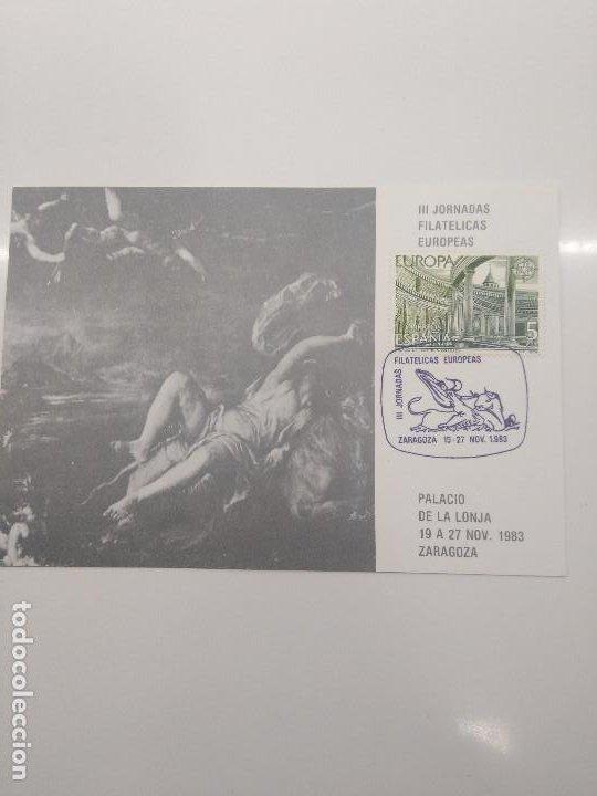 JORNADAS FILATELICAS EUROPEAS 1983 ZARAGOZA (Sellos - Historia Postal - Sello Español - Sobres Primer Día y Matasellos Especiales)
