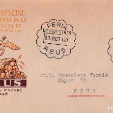 Sellos: II FERIA PROVINCIAL DE MUESTRAS, REUS (TARRAGONA) 1948. RARO MATASELLOS EN SOBRE CIRCULADO DE EG.. Lote 199206445