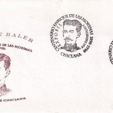 Selos: LOS ULTIMOS DE FILIPINAS HEROE BALER ENRIQUE DE LAS MORENAS, CHICLANA (CADIZ) 1998. MATASELLOS RARO. Lote 199331301