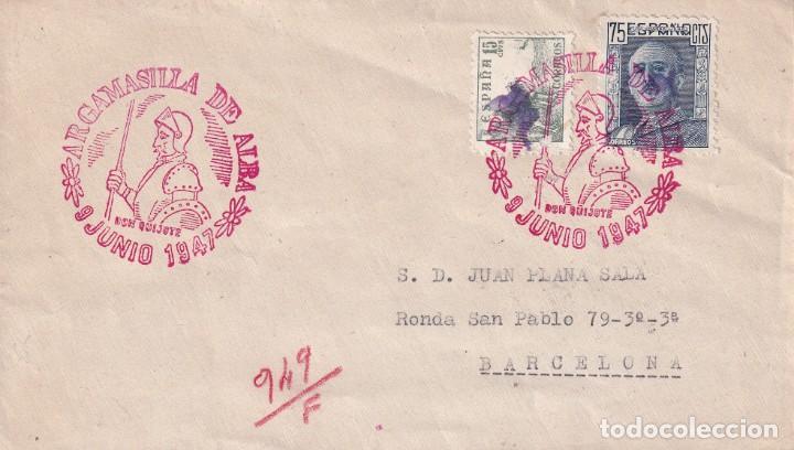 DON QUIJOTE CERVANTES RUTA DEL QUIJOTE, ARGAMASILLA DE ALBA (CIUDAD REAL) 1947 MATASELLOS EN CARTA. (Sellos - Historia Postal - Sello Español - Sobres Primer Día y Matasellos Especiales)