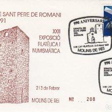 Francobolli: MATASELLOS 990 ANIVERSARI ERMITA DE SANT PERE DE ROMANI -MOLINS DE REI 1991. Lote 199862562