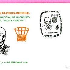 Sellos: SOBRE. EXPOSICION FILAT. TORNEO INTERNACIONAL DE BALONCESTO VII MEMORIAL HECTOR QUIROGA. 1990. CADIZ. Lote 200515177