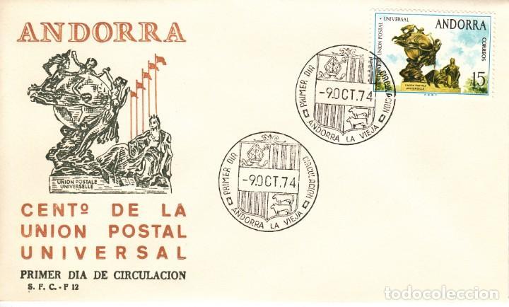 SOBRE: 1974 ANDORRA LA VIEJA. CENTº DE LA UNION POSTAL UNIVERSAL (Sellos - Historia Postal - Sello Español - Sobres Primer Día y Matasellos Especiales)