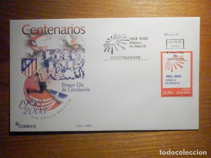 SOBRE PRIMER DÍA S.F.C.-2003 - CENTENARIO CLUB ATLÉTICO DE MADRID - 25-ABRIL-03 - EDIFIL 3983 (Sellos - Historia Postal - Sello Español - Sobres Primer Día y Matasellos Especiales)