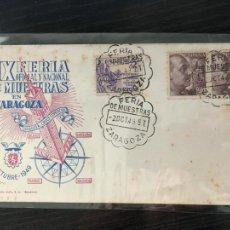 Selos: ZARAGOZA IX FERIA OFICIAL Y NACIONAL DE MUESTRAS - SOBRE PRIMER DÍA MATASELLOS ESPECIAL 1949. Lote 203829135