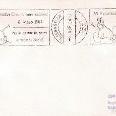 Sellos: PERROS VI EXPOSICION CANINA, SAN SEBASTIAN (GUIPUZCOA) 1984. RARO MATASELLOS DE RODILLO EN SOBRE.. Lote 206481108