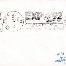Sellos: SEVILLA SEDE EXPOSICION UNIVERSAL 1992, CUENCA 1987. RARO MATASELLOS DE RODILLO EN SOBRE.. Lote 206568937