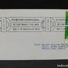 Sellos: TARJETA. VII SEMANA INTERNACIONAL DE CINE NAVAL Y DEL MAR. CARTAGENA. 1978.. Lote 206939576