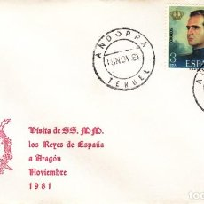 Sellos: SOBRE: 1981 ANDORRA ( TERUEL ) VISITA DE SS.MM. LOS REYES DE ESPAÑA A ARAGON. Lote 228397410