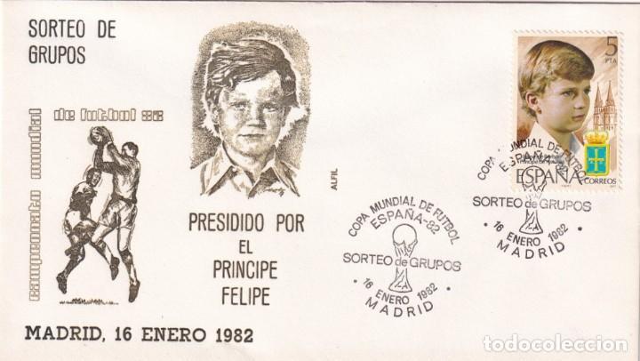 FUTBOL SORTEO DE GRUPOS MUNDIAL ESPAÑA 82, MADRID 1982. MATASELLOS EN SOBRE DE ALFIL PRINCIPE FELIPE (Sellos - Historia Postal - Sello Español - Sobres Primer Día y Matasellos Especiales)