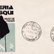 Sellos: DEPORTES ESQUI III FERIA, RIBAS DE FRESER (GERONA) 9 DICIEMBRE 1973. MATASELLOS EN SOBRE EO RARO ASI. Lote 210191300