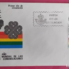 Sellos: AÑO MUNDIAL DE LAS COMUNICACIONES 1983 SFC A. 601 ESPAÑA SOBRE PRIMER DIA CIRCULACION. Lote 215023277