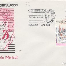 Sellos: 1989 ED 3013 CENTENARIOS GABRIELA MISTRAL .SOBRE PRIMER DIA SPD. Lote 215248058