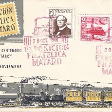 Sellos: EDIFIL 1037-1039 CENTENARIO DEL FERROCARRIL 1948. SOBRE 1ª EXPOSICIÓN FILATÉLICA DE MATARÓ.. Lote 217408971