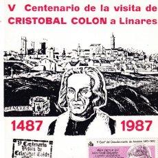 Sellos: CRISTOBAL COLON V CENTENARIO VISITA, LINARES (JAEN) 1987. RARO MATASELLOS EN TARJETA CORTA TIRADA.. Lote 218199636