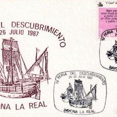 Sellos: CARABELA COLON IV FERIA DESCUBRIMIENTO, BAYONA LA REAL PONTEVEDRA 1987. MATASELLOS BARCOS EN TARJETA. Lote 218334458