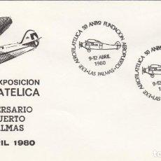 Sellos: MATASELLOS AEROFILATELIA -50 ANIV. FUNDACION AEROPUERTO LAS PALMAS 1980. Lote 218506805