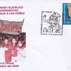 Sellos: HOMENAJE A LAS PEÑAS XIII FORUM FILATELICO, CALAHORRA (LOGROÑO) 2009 MATASELLOS RARO SOBRE ILUSTRADO. Lote 218625761
