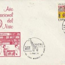 Sellos: SOBRE AÑO INTERNACIONAL DEL NIÑO MATASELLOS XII FERIA NACIONAL DEL SELLO 1977. Lote 219058340
