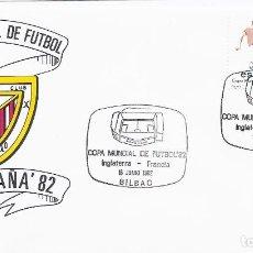Sellos: SPD COPA MUNDIAL DE FUTBOL ESPAÑA 82 PARTIDO INGLATERRA-FRANCIA.SEDE BILBAO. Lote 219710425
