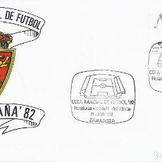 Sellos: SPD COPA MUNDIAL DE FUTBOL ESPAÑA 82 PARTIDO HONDURAS-IRLANDA DEL NORTE.SEDE ZARAGOZA. Lote 219711133